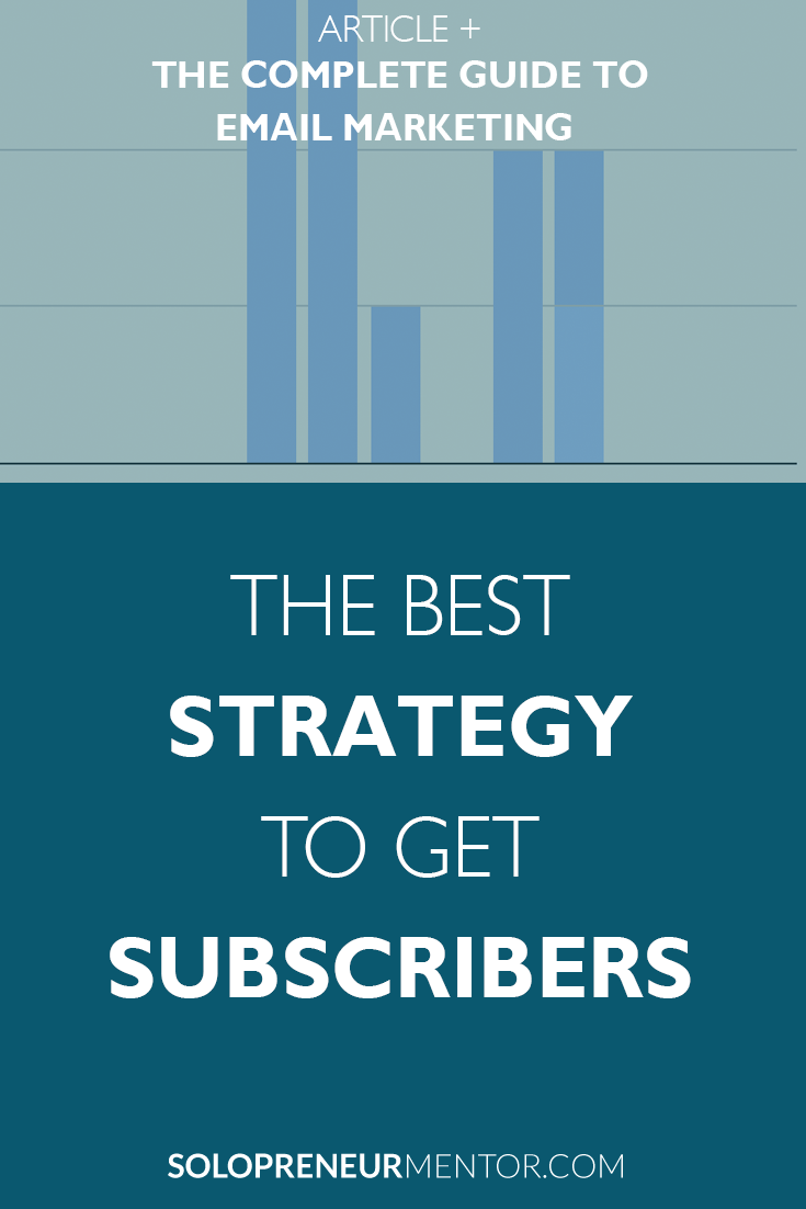 The Best Strategy to Get Subscribers