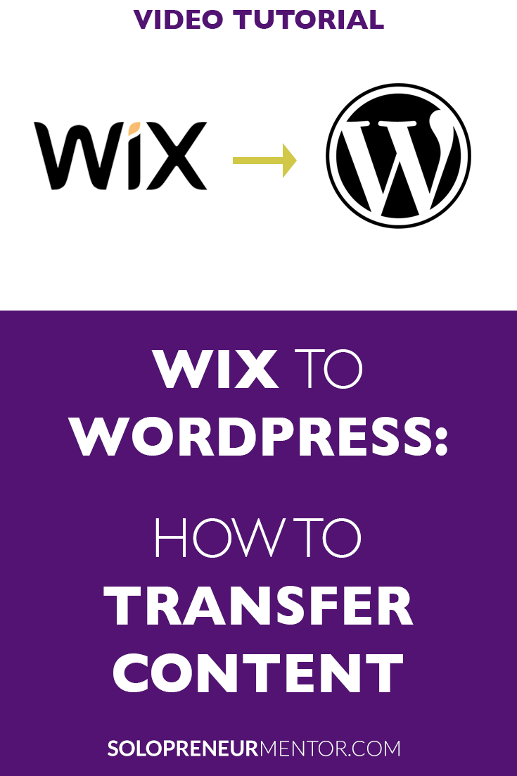 Wix to Wordpress: How to Transfer Content