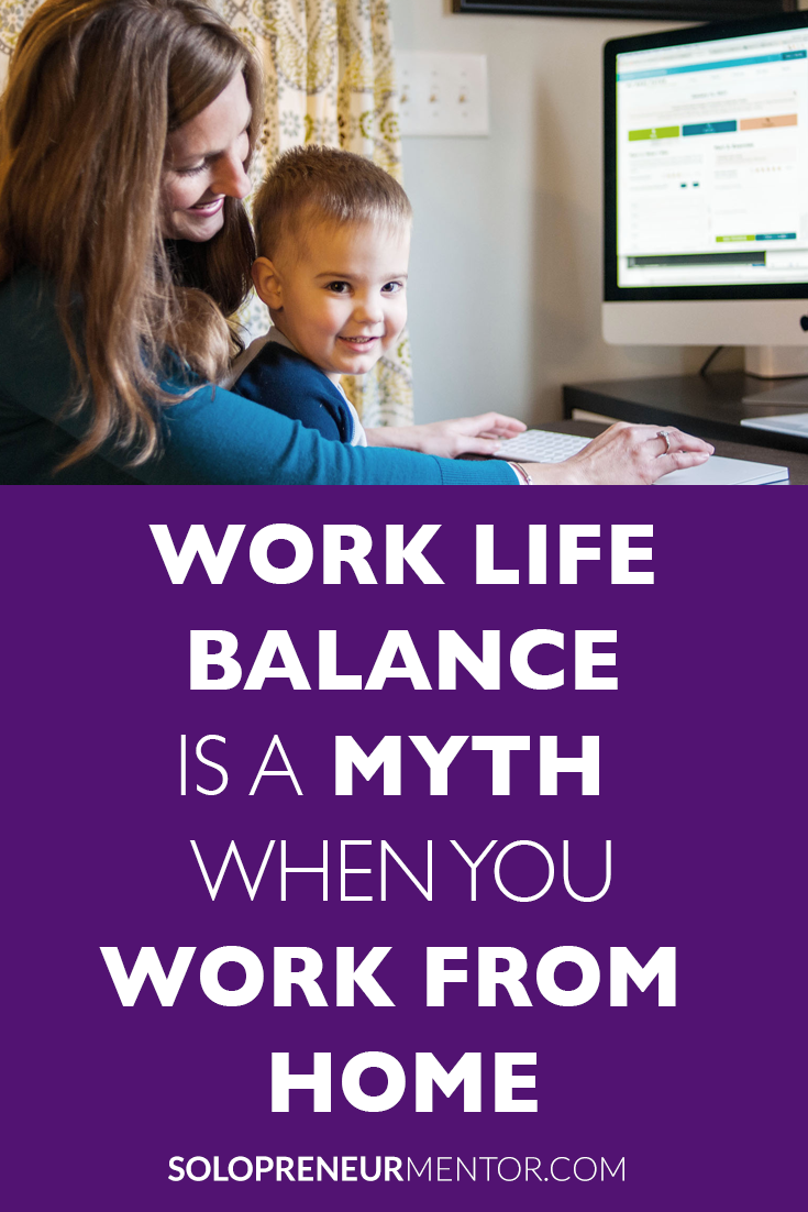 Work Life Balance is a Myth When You Work From Home