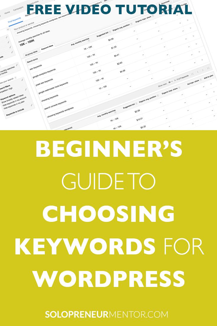 Beginners Guide to Choosing Keywords for WordPress